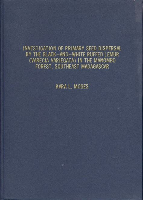 seed from madagascar books investigation of primary seed dispersal by the black and
