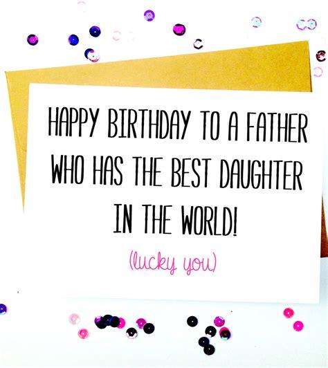 printable birthday cards dad daughter free funny father daughter birthday card birthday by lailamedesigns