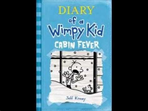 cabin fever a mountain books diary of a wimpy kid 6 cabin fever official