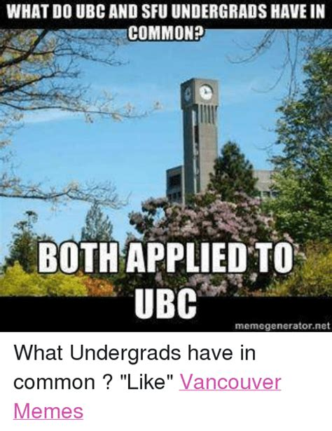 What Memes - what do ubc and sfu undergrads have in common bothapplied