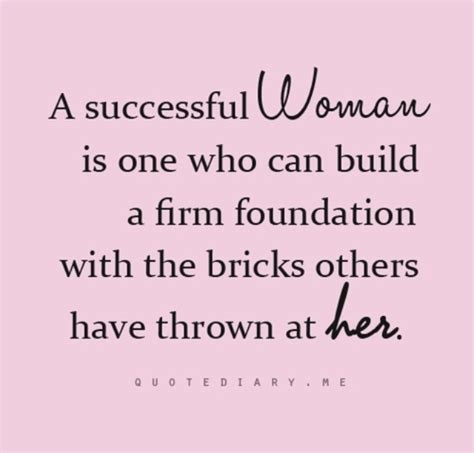 quotes to inspire every woman is an effort to to tell every lady successful women inspirational quotes inspirational quotes