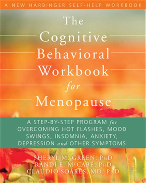 mood swings anxiety the cognitive behavioral workbook for menopause a step by