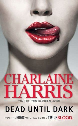 The Harris Series Book One dead until sookie stackhouse book 1 by charlaine