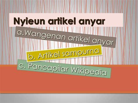 membuat artikel bahasa sunda wiki sabanda cara membuat artikel