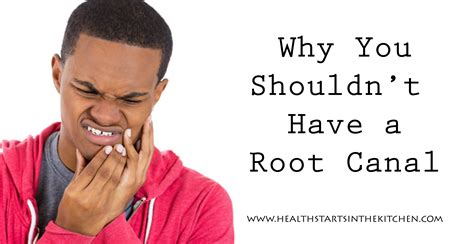 Kitchen Materials why and how to say no to an unnecessary root canal