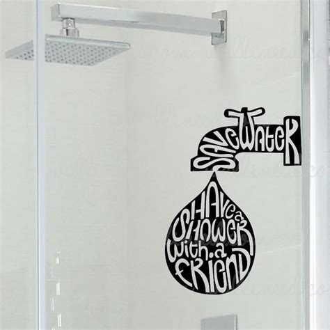 Shower With A Friend by Save Water Shower With A Friend Sign Door Sticker