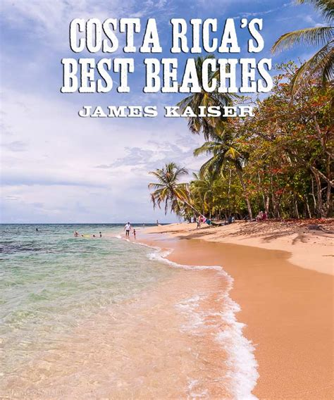 best in costa rica costa rica s best beaches photos kaiser