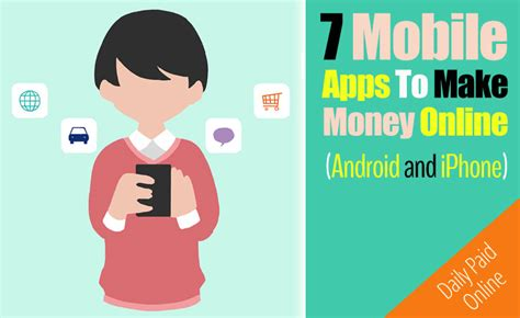 Make Money Online With Mobile Apps - 7 mobile phone apps to make money online