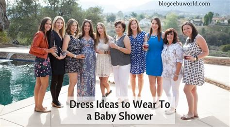 What To Wear To A Baby Shower In October by Dress Ideas To Wear To A Baby Shower Cebu World