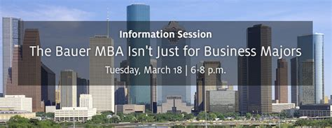 Uh Mba Info Session by Bauer Mba Graduate And Professional Programs Bauer