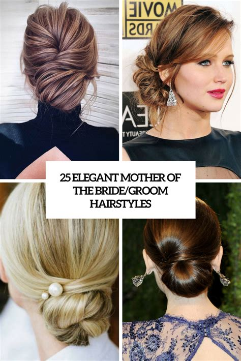 hairstyles for mother of the groom 25 elegant mother of the bride groom hairstyles obsigen
