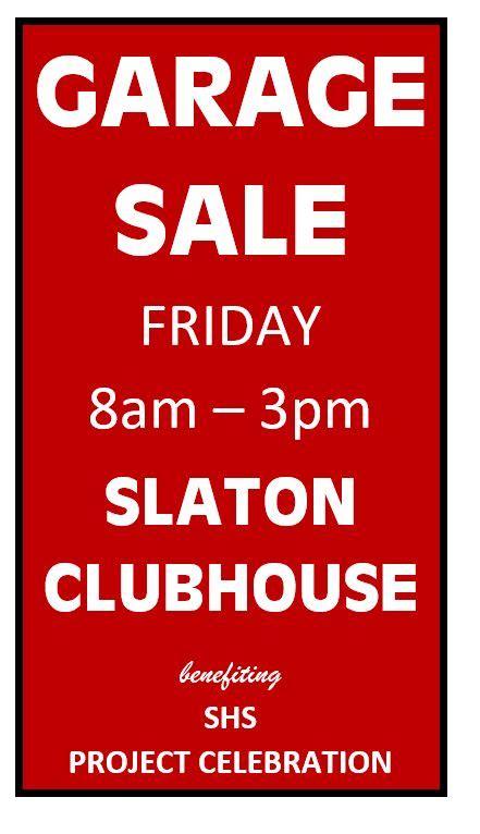 Garage Sales Friday Garage Sale Friday Club House Project Celebration