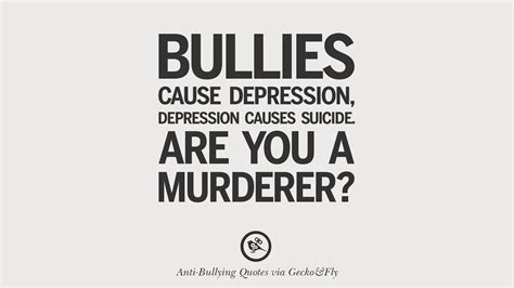 quotes  anti cyber bulling  social bullying effects