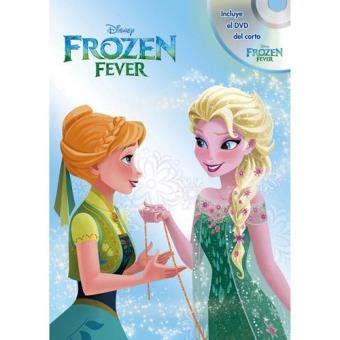 libro fever frozen fever libro dvd sinopsis y precio fnac