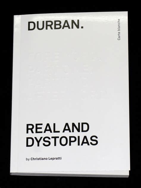 Christiano Also Search For Durban Real And Dystopias Christiano Lepratti Bruno