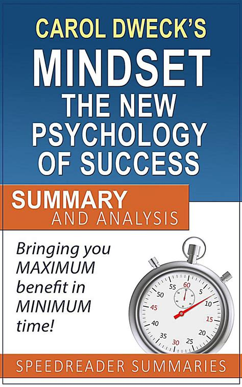 summary mindset the new psychology of success books carol dweck s mindset the new psychology of success