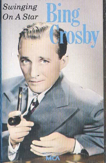 swing on a star bing crosby bing crosby swinging on a star audio cassette tapes for