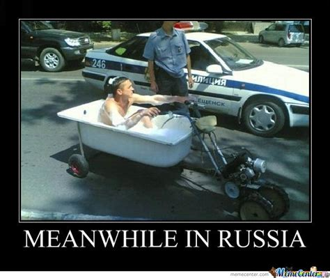 Meanwhile Meme - russian memes funny image memes at relatably com