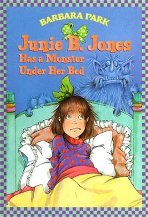 junie b jones has a monster under her bed junie b jones 8 junie b jones has a monster under her
