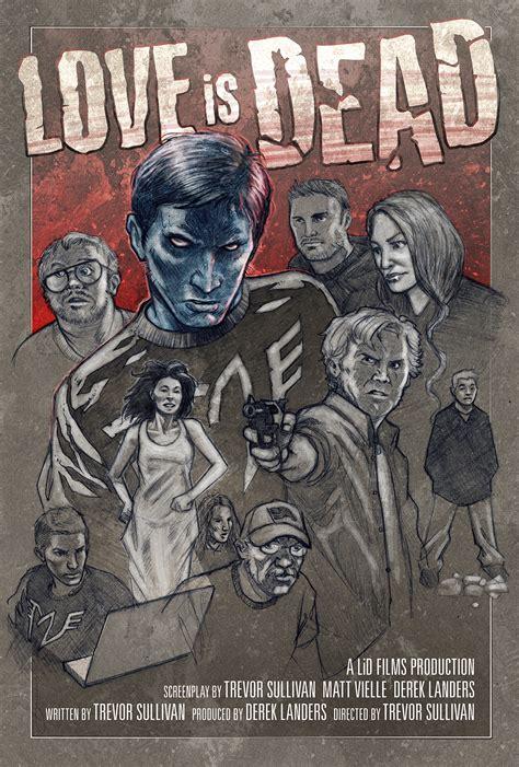 film love is dead love is dead movie poster concept by voya on deviantart