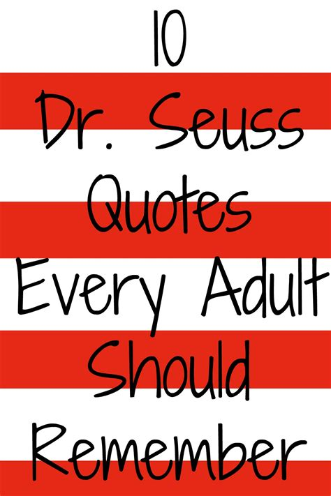 Day Dr 10 Dr Seuss Quotes Every Should Remember