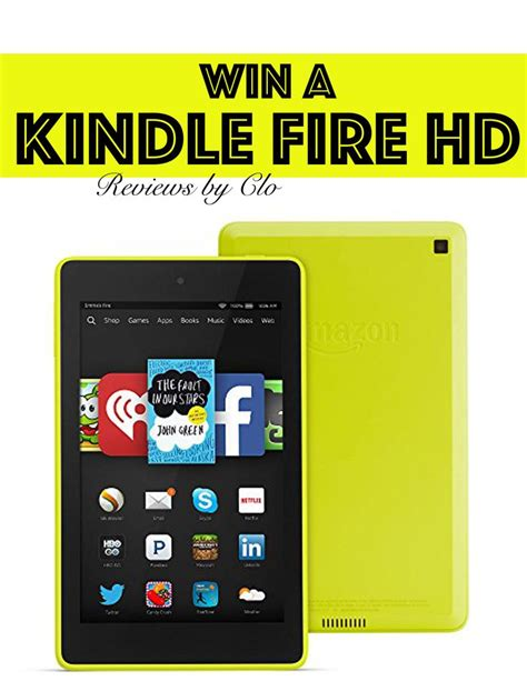 win a kindle or kindle enter to win a kindle hd from reviews by clo