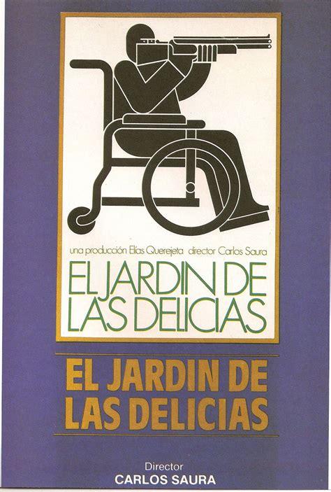 el jardn de las 8416126542 una pagina de cine 1969 el jardin de las delicias esp 02 jpg