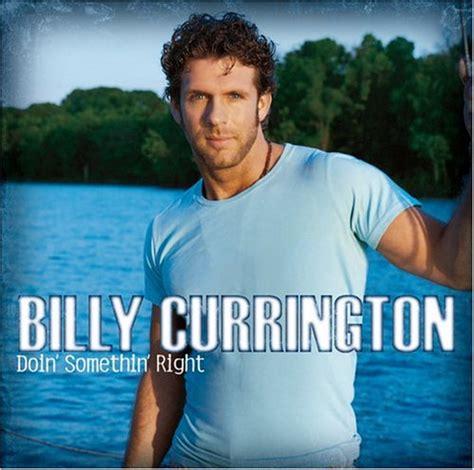 billy currington hey girl mp billy currington download albums zortam music