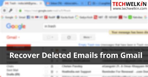 Gmail Search Deleted Emails How To Recover Permanently Deleted Emails From Gmail