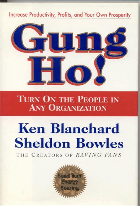 libro gung ho how to el libro de gung ho tribuna empresarial administraci 243 n p 250 blica y control