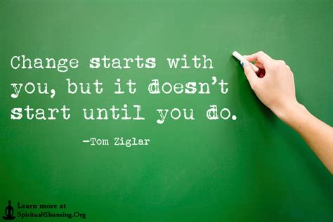 with you change starts with you but it doesn t start until you do