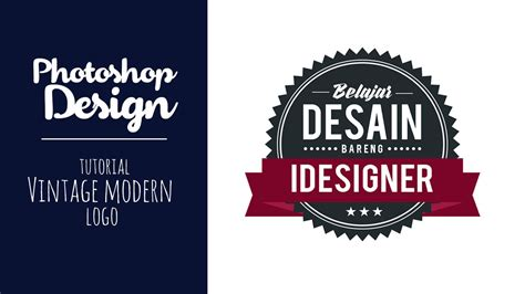 Cara Membuat Logo Retro Di Photoshop | photoshop membuat logo vintage modern tutorial photoshop