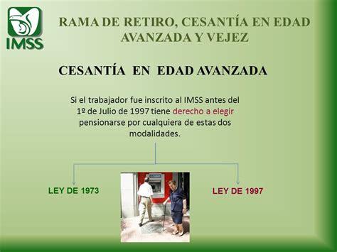 seguro por cesanta en edad avanzada mnimo 60 aos de edad y 25 como calcular pension por cesantia y edad avanzada ley del