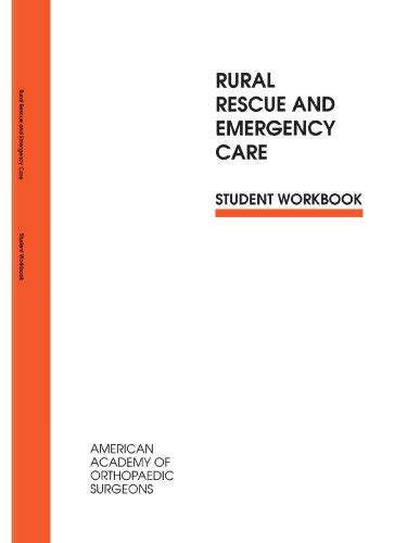 rural rescue rural rescue and emergency care student workbook emergency services