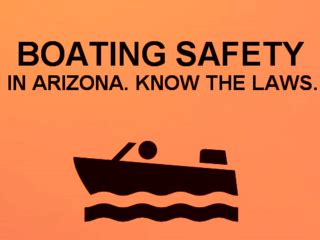 arizona boating laws when boating keep safety first know the laws of the water