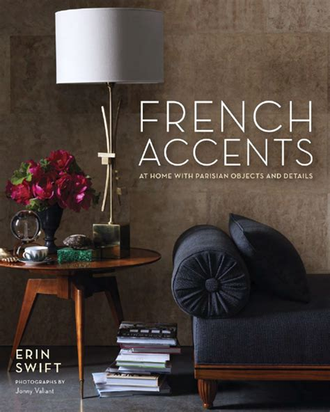 interior book i libri french accents at home with parisian objects