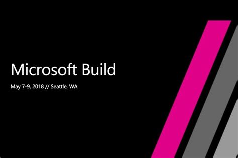 a frame building plans 2018 what to expect from microsoft s build 2018 conference mspoweruser