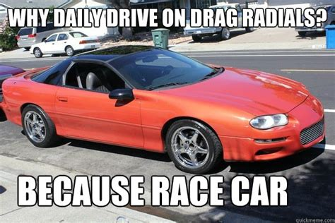 Race Car Meme - because race car meme memes