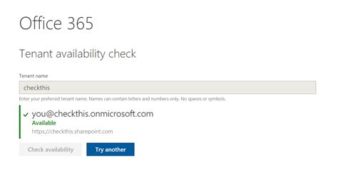 Office 365 Tenant by How To Check Office 365 Tenant Name Availability