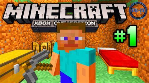 Xbox One Minecraft minecraft xbox one gameplay part 1 quot the basics quot xbox one minecraft ps4 minecraft