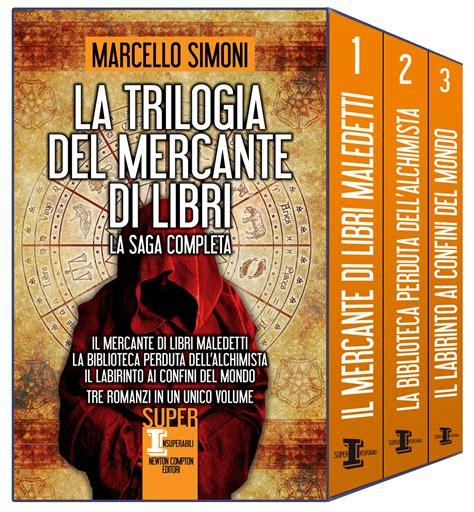 la trilogia di valis 8834727126 la trilogia del mercante di libri marcello simoni ebook bookrepublic