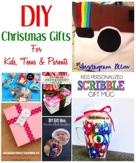 diy christmas gift ideas for kids teens parents