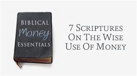 Bible Quotes About The Of Money by 7 Scriptures On Wise Use Of Money