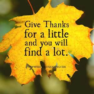 famous quotes for thanksgiving give thanks for a little and you will find alot pictures