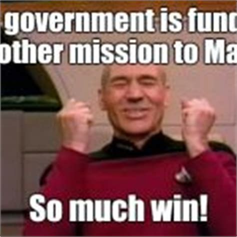So Much Win Meme - picard win meme generator imgflip