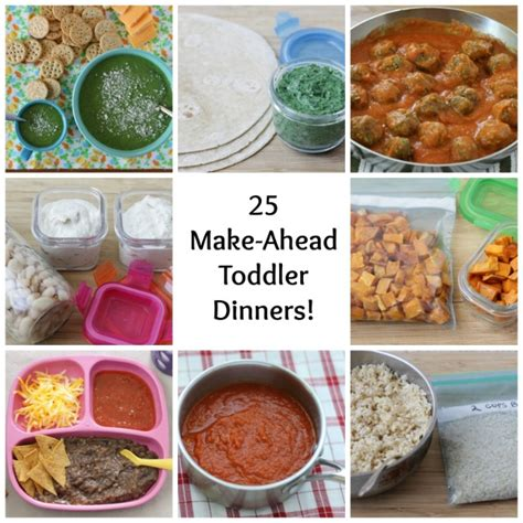 25 make ahead toddler dinners the whole family will love yummy toddler food
