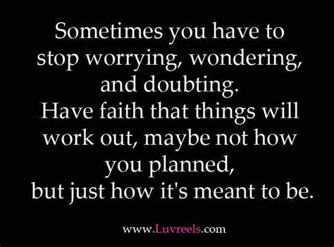 stop worrying     love     arent