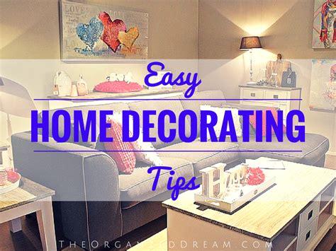 easy home decorating tips easy home decorating tips the organized