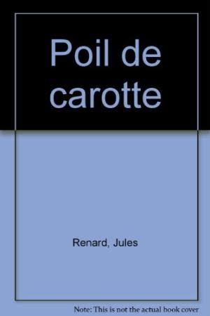 libro poil de carotte gf renard jules abebooks
