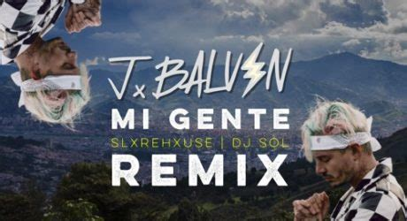 j balvin mi gente download j balvin willy william mi gente dj sol x slxrehxuse